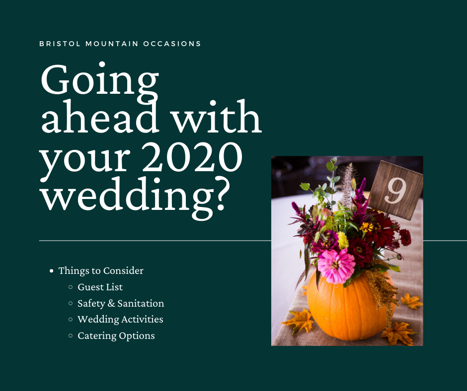 Going ahead with your 2020 wedding? Things to consider: Guest List, Safety & Sanitation, Wedding Activities, Catering Options